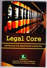 Legal core: textbooks for Malaysian libraries