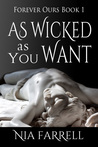 As Wicked as You Want (Forever Ours Book 1)