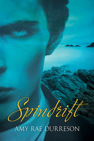Release Day Review:  Spindrift by Amy Rae Durreson