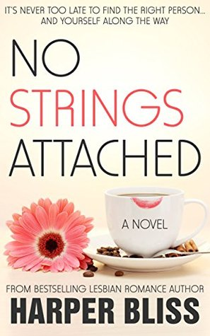 New Release Review: No Strings Attached (The Pink Bean Series #1) by Harper Bliss