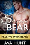 Shadow Bear (Reserve Park Bears Book 1)