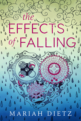 The Effects of Falling by Mariah Dietz