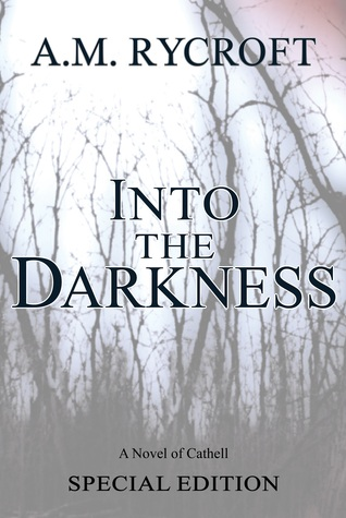 Into the Darkness by A.M. Rycroft