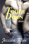 Touch Down: Book 2 (TD)