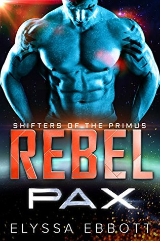 Rebel Pax (Shifters of the Primus Book 2)