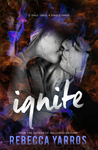 Ignite ( Legacy #.075) by Rebecca Yarros #ReleaseDay #BlogTour #5StarReview @RebeccaYarros  @sassysavvyfab