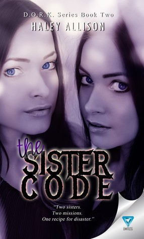 The Sister Code (D.O.R.K. Series, #2)