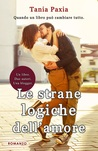 Le strane logiche dell'amore