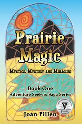 Prairie Magic by Joan Pillen