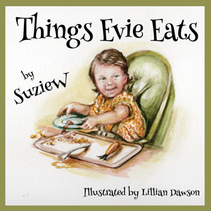 Things Evie Eats by Suzie W.