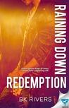 Raining Down Redemption