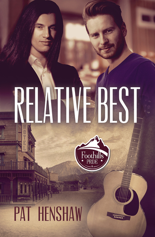 Release Day Review: Relative Best (Foothills Pride #5) by Pat Henshaw