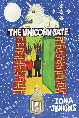 The Unicorn Gate by Iona Jenkins