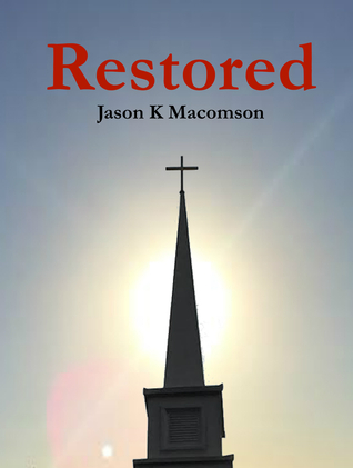 Restored by Jason K. Macomson
