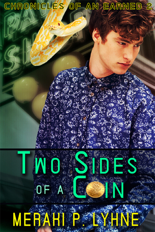 Two Sides Of A Coin (Chronicles of an Earned, #2)