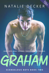 Graham (Scandalous Boys #2)
