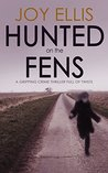 Hunted on the Fens (Nikki Galena, #3)