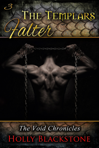The Templars Falter by Holly Blackstone