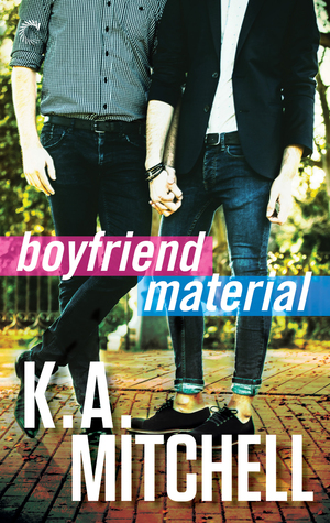 Book Review: Boyfriend Material (Ethan & Wyatt #2) by K.A. Mitchell