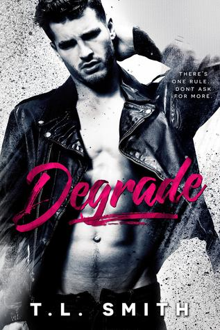 Degrade (Flawed, #1) by T.L. Smith