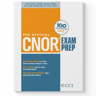 The Official CNOR Exam Prep by CCI (Competency & Credentia...