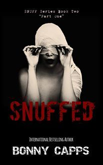 Snuffed: Part 1