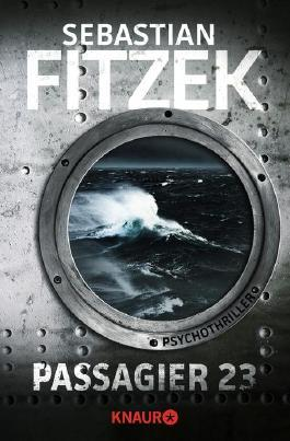 [Rezension] Passagier 23 - Sebastian Fitzek