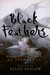 Black Feathers: Dark Avian Tales: An Anthology