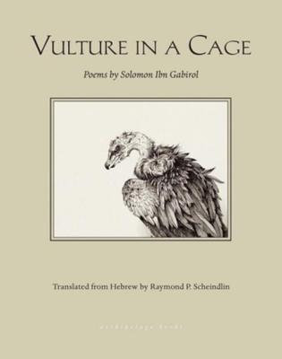 Vulture in a Cage by Solomon ibn Gabirol