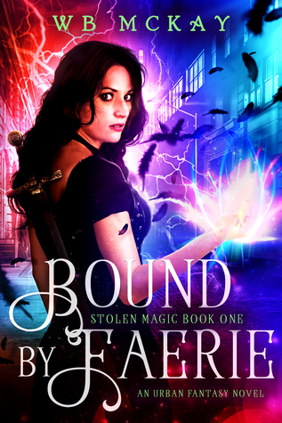 Bound by Faerie by WB McKay