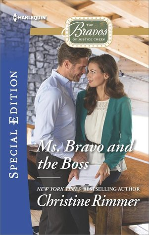 Ms. Bravo and the Boss by Christine Rimmer