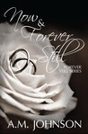 Now and Forever Still (Forever Still Series Novella)
