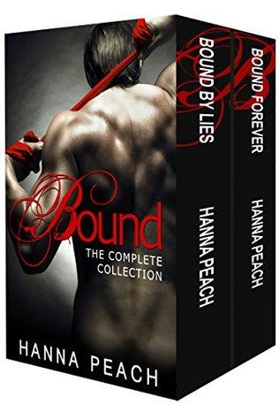 Bound Complete Box Set (Bound by Lies, Bound Forever) A Dark Mafia Romance by Hanna Peach