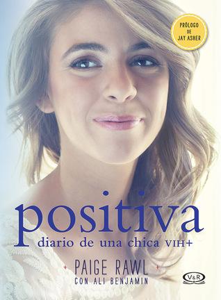 Positiva: Diario de una chica VIH+