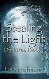 Stealing the Light: A Medieval Fantasy