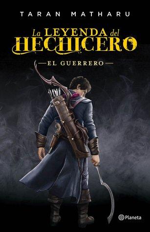 El guerrero (La leyenda del hechicero, #2)
