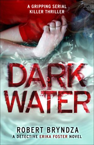 Dark Water (DCI Erika Foster #3)