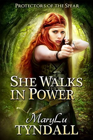 She Walks in Power (Protectors of the Spear #1)