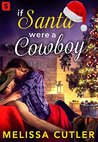If Santa Were a Cowboy