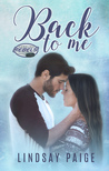 Back to Me (Carolina Rebels, #1)