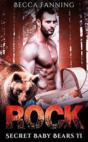 Rock (Secret Baby Bears, #2)