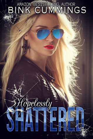 Hopelessly Shattered (Sacred Sinners MC- Texas Chapter)