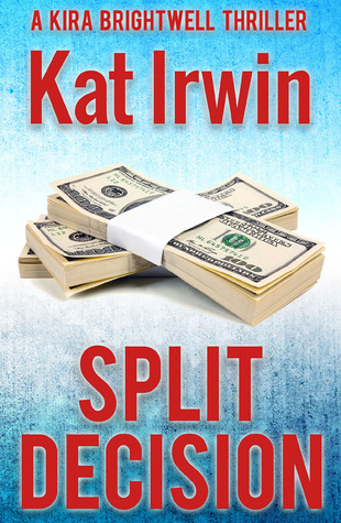 Split Decision by Kat Irwin