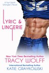 Lyric and Lingerie (Fort Worth Wranglers #1)