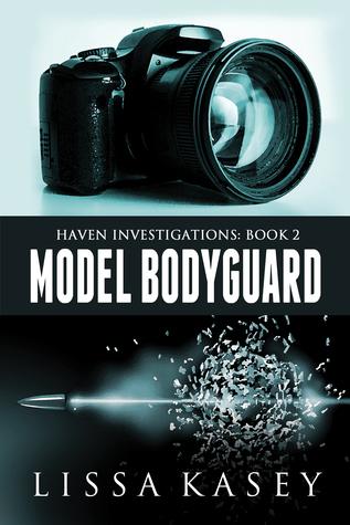 Model Bodyguard (Haven Investigations, #2)