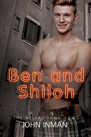 Ben and Shiloh (The Belladonna Arms, #4)