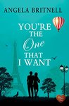 You're The One That I Want (Choc Lit) (Nashville Connections Book 4)