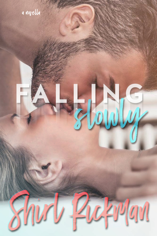 Falling Slowly (Falling Novella Series #1)