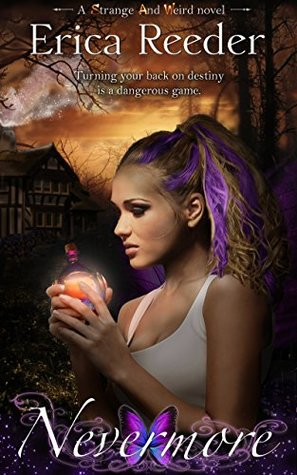 Nevermore: Faerie Princess (An Urban Fantasy Novel)