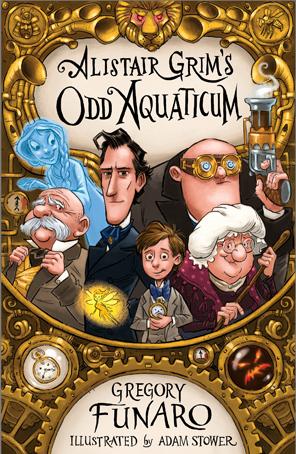 Alistair Grim's Odd Aquaticum (Odditorium, #2)